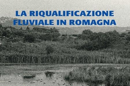 Riqualificazione fluviale in Romagna - copertina