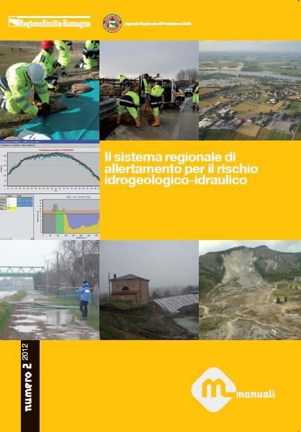 Il sistema regionale di allertamenteo per il rischio idrogeologico-idraulico